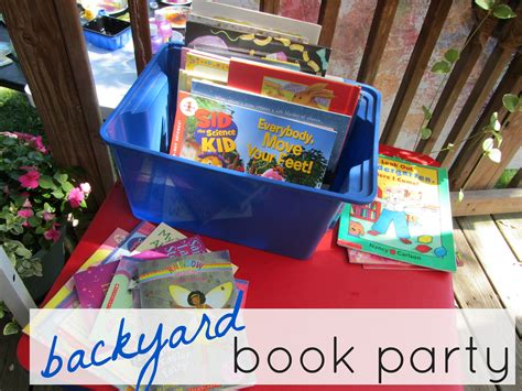 backyard books kicking off summer reading backyard book party teach mama