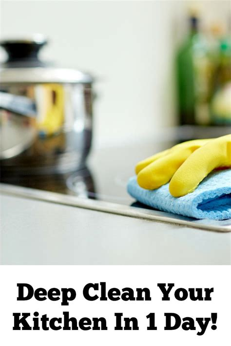 clean your kitchen deep clean your kitchen in 1 day