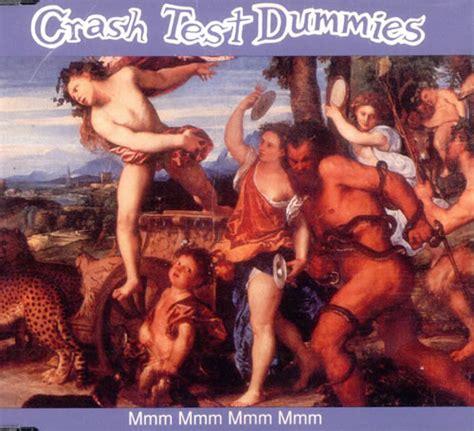 Mmm Mmm Mmm by Crash Test Dummies Mmm Mmm Mmm Mmm Us Promo Cd Single Cd5