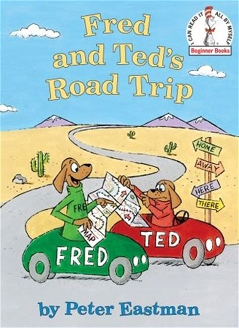 s fishing trip books fred and ted s road trip by eastman reviews