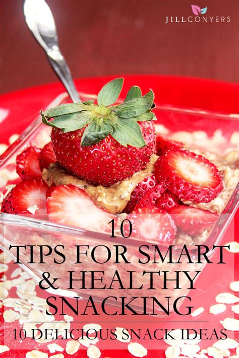 Tips Articles Healthy Snacking Habits by 10 Tips For Smart And Healthy Snacking Conyers