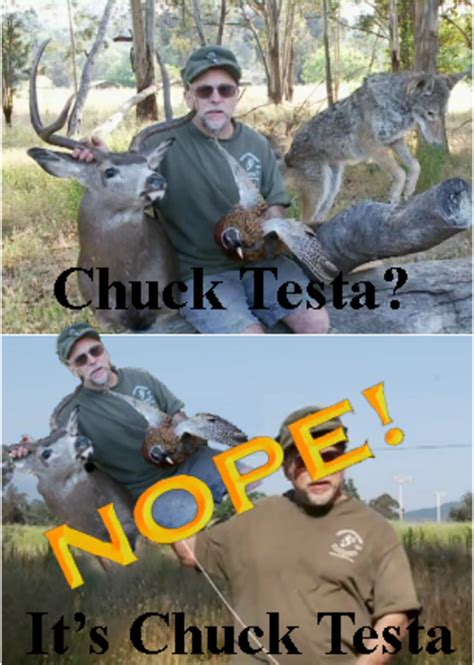 Chuck Testa Meme - image 174749 nope chuck testa know your meme