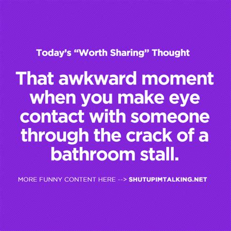 bathroom stall awkward awkward bathroom moment shut up i m talking