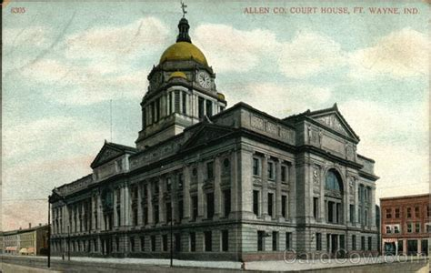 Allen County Indiana Court Search Allen County Courthouse Fort Wayne In