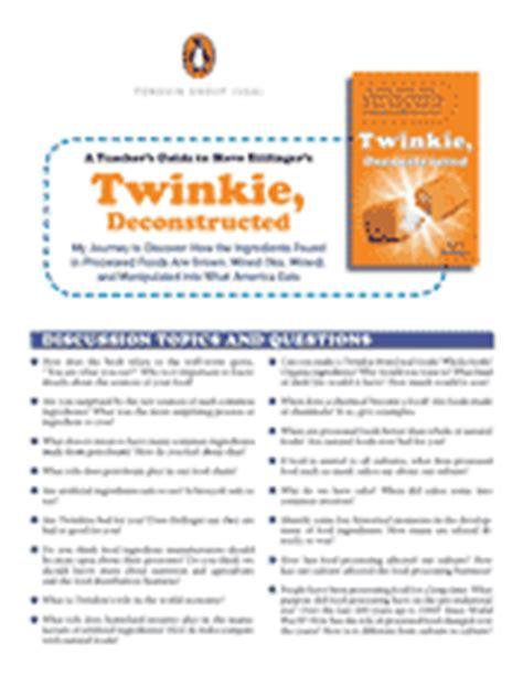 Twinkie Deconstructed by Twinkie Deconstructed Printable Literature Guide 9th