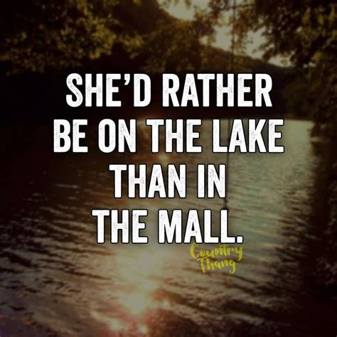 lake boating quotes best 20 kayaking quotes ideas on pinterest