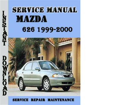 service and repair manuals 2000 mazda 626 parking system mazda 626 1999 2000 station wagon service repair manual download