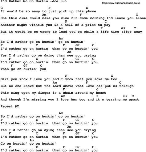 country music lyrics i love you joe country music i d rather go on hurtin joe sun lyrics and