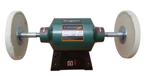 bench grinder polisher buffer nz macma machinery new zealand woodworking machinery