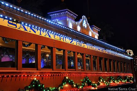 santa cruz holiday lights train 2017 santa cruz christmas events holiday events
