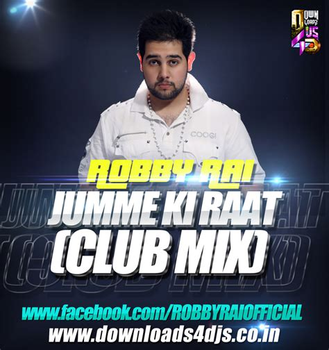 boat club tere naal nachna jumme ki raat club mix robby rai downloads4djs
