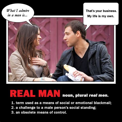 Be A Man Meme - what is a real man francis roy s blog