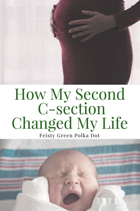 second c section how my second c section changed my life feisty green