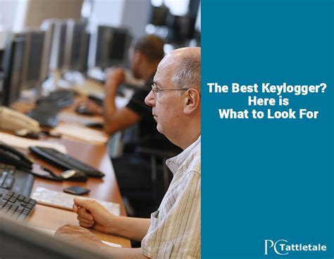 best keyloggers best keylogger here is what to look for pc tattletale