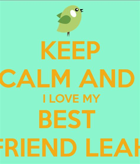 I My by Keep Calm And I My Best Friend Poster
