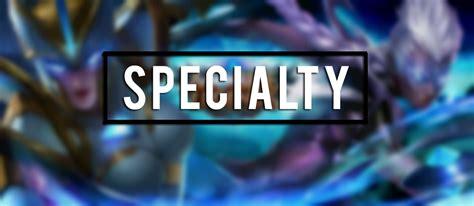 apa itu mobile legend tutorial selain apa itu specialty mobile