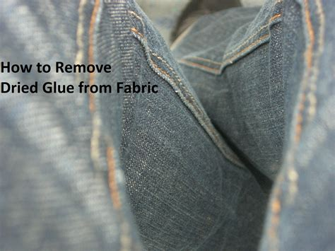how to remove dried glue from fabric homeaholic net