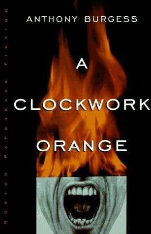 a clockwork orange burgess tribute edition books a clockwork orange by anthony burgess reviews