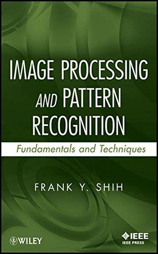 pattern recognition textbook pdf image processing and pattern recognition fundamentals and