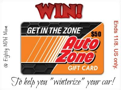 Auto Zone Gift Card - winterizing tips from autozone