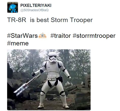 Tr 8r Memes - agreed tr 8r the stormtrooper know your meme