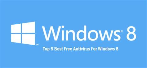 best antivirus for pc windows 8 free download full version best free antivirus for windows 8 pc laptop download