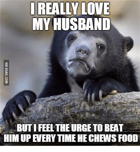 I Love My Husband Meme - 20 cheesy and amusingly funny memes for your husband