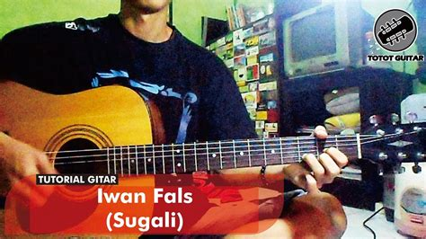 tutorial gitar ibu iwan fals tutorial gitar iwan fals sugali youtube