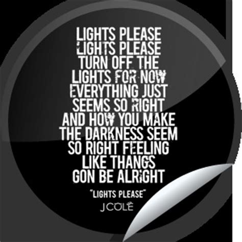 Lights J Cole Lyrics by 1000 Images About Relationshits On Hip Hop