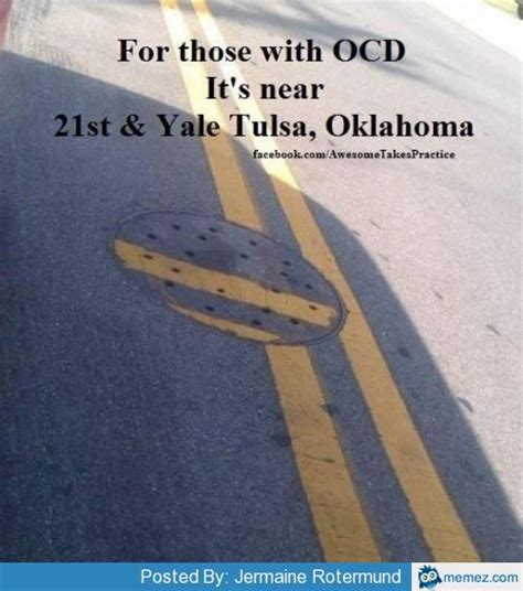Funny Ocd Memes - for those with ocd memes com