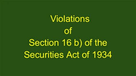 Section 16 B Of The 1934 Securities Act