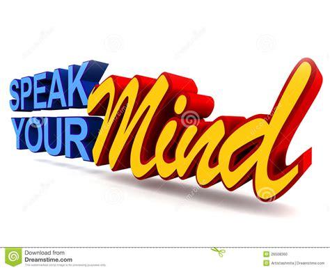 Your Speaks Your Mind speak your mind stock illustration illustration of your