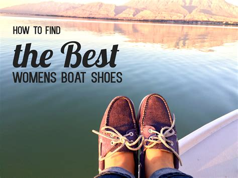 best boat shoes womens how to find the best women s boat shoes