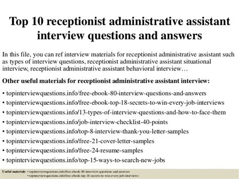 Receptionist Questions by Top 10 Receptionist Administrative Assistant Questions And