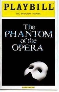 phantom of new york volume i and the crown volume 1 books phantom of the opera playbill saw on broadway shows i