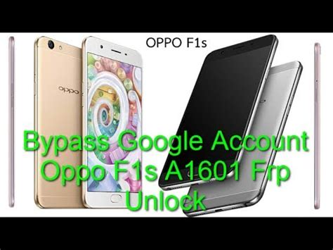 Usb Otg Oppo F1s how to bypass account oppo f1s a1601 frp unlock without otg no pc