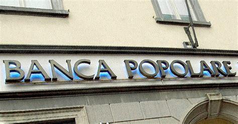 banche popolari italiane banche popolari riforma necessaria