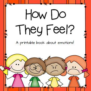 how do they spay a quot how do they feel quot printable book to help children identify emotions