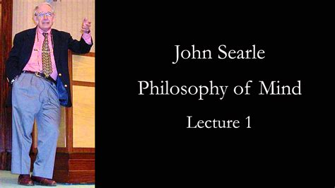 i am not a brain philosophy of mind for the 21st century books searle philosophy of mind lecture 1