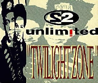 Single By Zona twilight zone 2 unlimited song