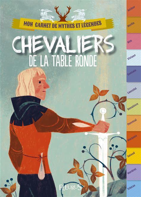 livre chevaliers de la table ronde collection marnat clavel fabien catalogue