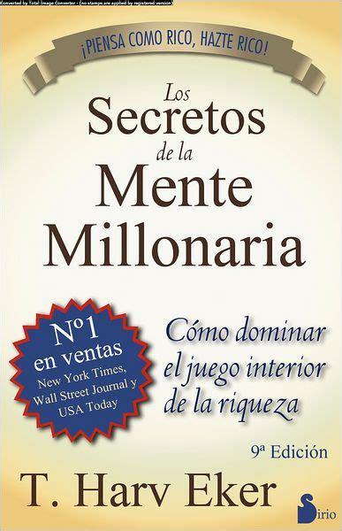 Pdf Los Secretos Mente Millonaria by Los Secretos De La Mente Millonaria By T Harv Eker