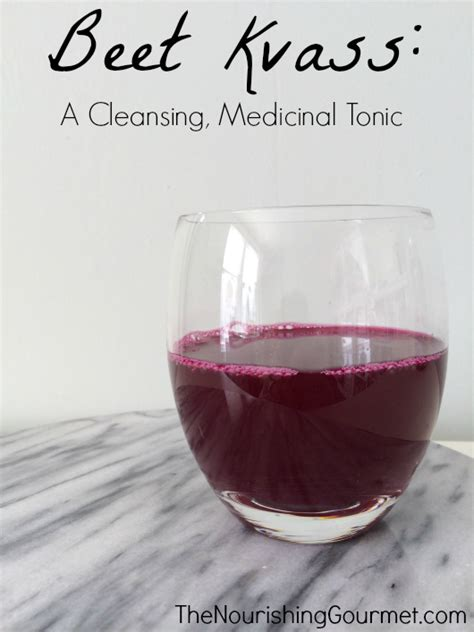 Detox Liver With Beetroot Juice Wise Traditions by Beet Kvass A Cleansing Medicinal Tonic April Swiger