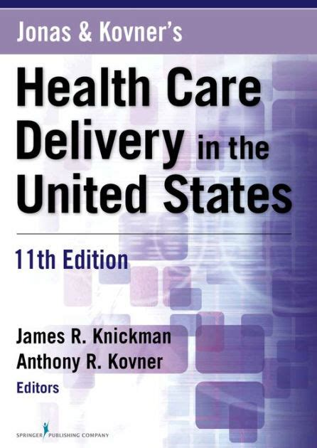 Jonas And Kovner S Health Care Delivery In The United