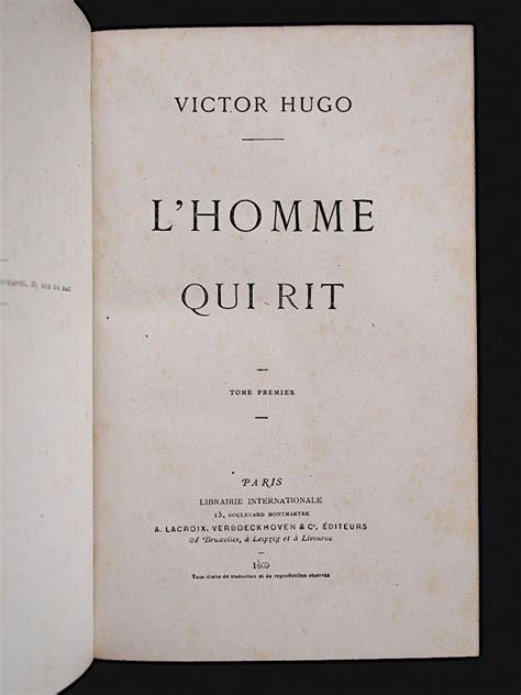 lhomme qui rit vol hugo l homme qui rit edition originale edition originale com