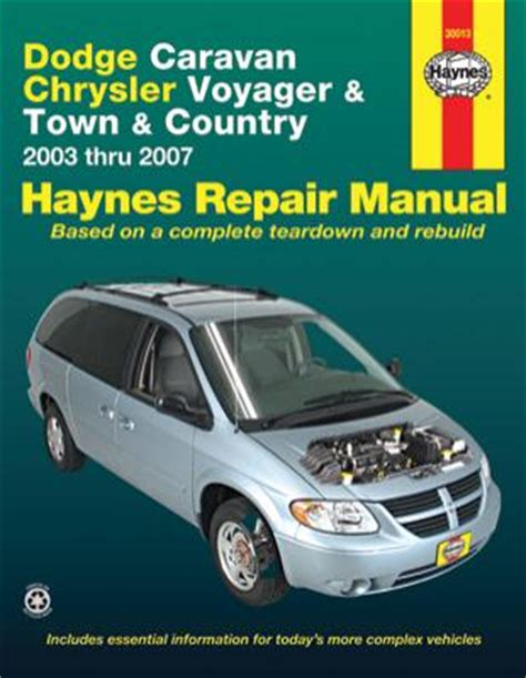 service manuals schematics 2007 chrysler town country navigation system dodge caravan chrysler voyager town and country haynes repair manual 2003 2007 hay30013