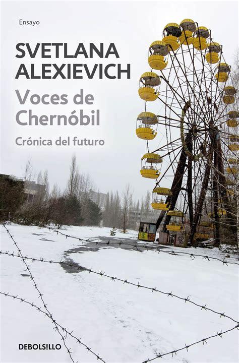 voces de chernobil libros pol 237 tica exterior