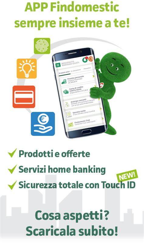 findomestic mobile applicazione findomestic android apple e windows