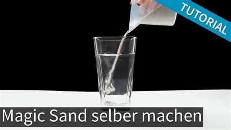 Sand Selber Machen by Wasserabweisender Sand Selber Machen Magischer Sand