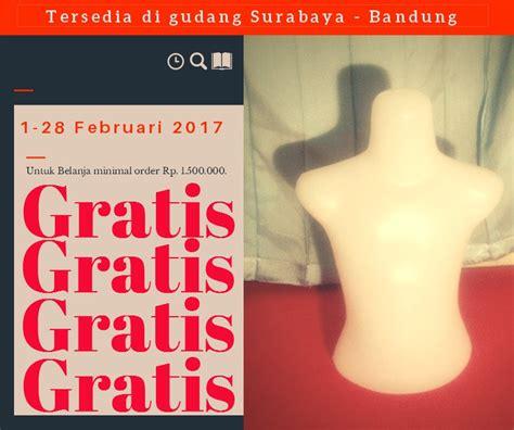 Harga Patung Manekin by Gratis Tas Motor Patung Manekin Anak Di Surabaya